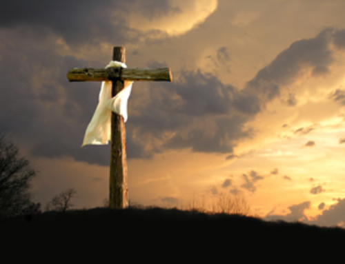 Easter Special: What It Means to Identify with Christ in His Death and Resurrection?