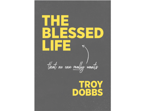 TOPIC: Is the Blessed Life of the Beatitudes What You Really Want? Part 2 of 2